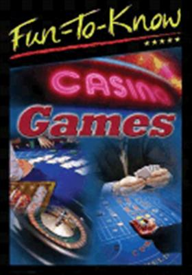 Fun to Know: Casino Games