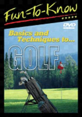 Fun to Know: Basic & Techniques to Golf
