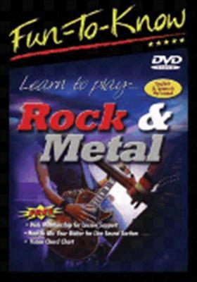 Fun to Know: Learn to Play Rock & Metal