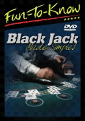 Fun to Know: Black Jack Made Simple