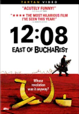 12: 08 East of Bucharest