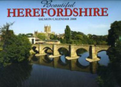 BEAUTIFUL HEREFORDSHIRE CALENDER 2008