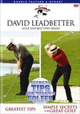 David Leadbetter's Secret Tips for Today's Golfer