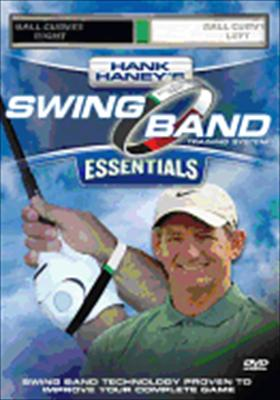 Hank Haney's Essentials: Swing Band Training System