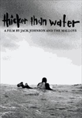 Jack Johnson: Thicker Than Water