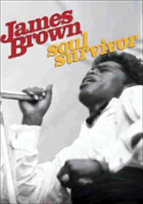 James Brown: Soul Survivor