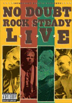 No Doubt: Rock Steady Live