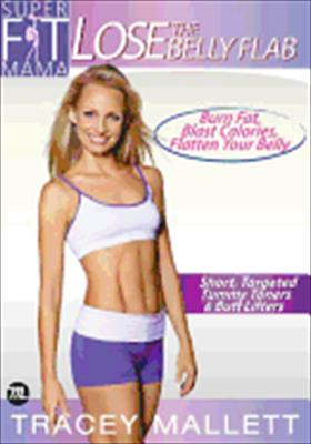 Super Fit Mama: Lose the Belly Flab