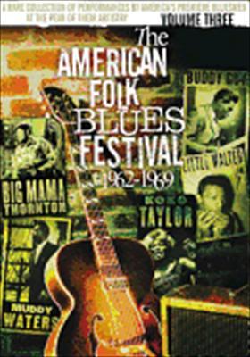 The American Folk Blues Festival 1962-1969 Vol. 3