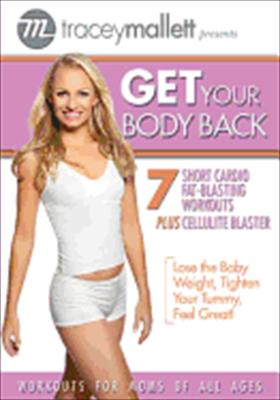 Tracey Mallet: Get Your Body Back