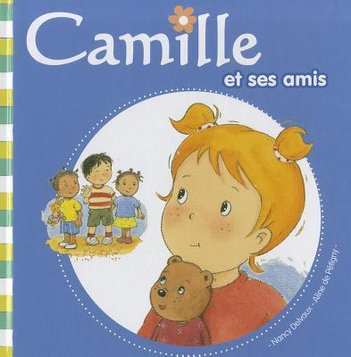 Camille Et Ses Amis 9782508002168