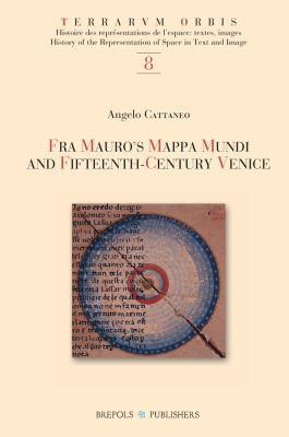 Fra Mauro's Mappa Mundi and Fifteenth-Century Venice 9782503523781
