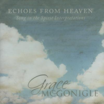 Echoes from Heaven: Song in the Spirit Interpretations