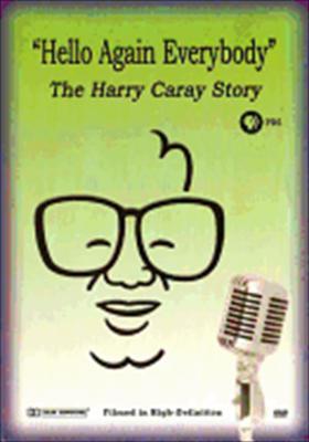 Hello Again Everybody: Harry Caray Story