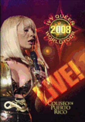 Ivy Queen: Ivy Queen 2008 World Tour Live