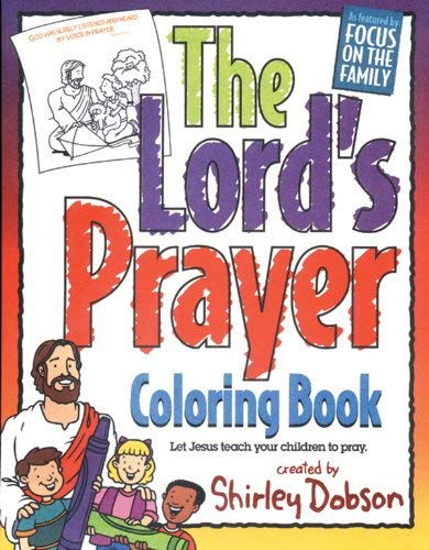 The Lords Prayer Coloring Book By Shirley Dobson