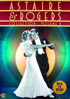 Astaire & Rogers Collection: Volume 2