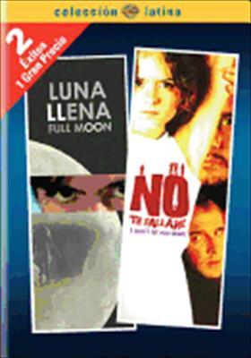 Luna Llena / No Te Fallare