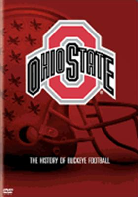 Ohio State: The History of Buckeye Football