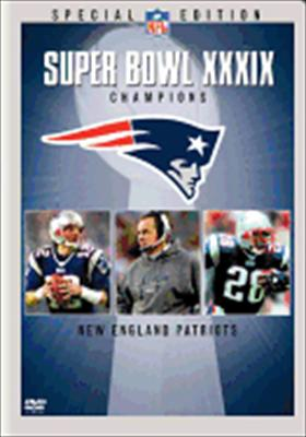 Super Bowl XXXIX Champions: New England Patriots