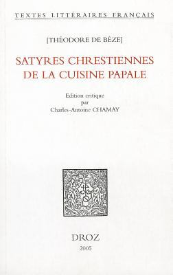 Satyres Chrestiennes de la Cuisine Papale 9782600009232