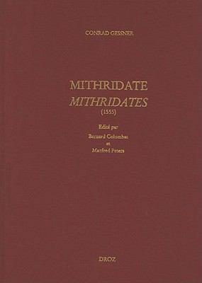 Conrad Gessner: Mithridate. Mithridates (1555) 9782600012850