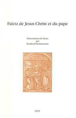 Faictz de Jesus Christ Et Du Pape 9782600013048