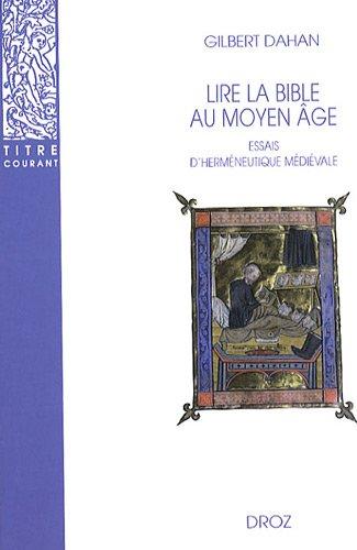 Lire La Bible Au Moyen Age: Essais D'hermeneutique Medievale 9782600005388