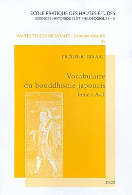 Vocabulaire Du Bouddhisme Japonais 2 Volume Set 9782600012287