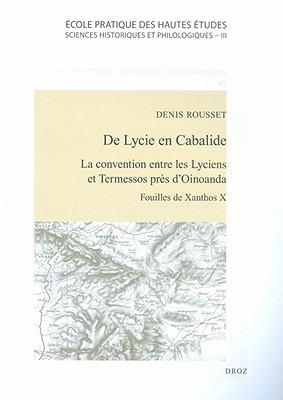 De Lycie En Cabalide: La Convention Entre les Lyciens Et Termessos Pres d'Oinoanda 9782600012805