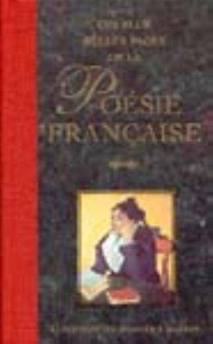 'Les Plus Belles Pages De LA Poesie Francaise                            : Anthologie Illustree (2nd ed)'