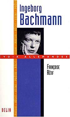 Ingeborg Bachmann (French Edition) - Rtif, Franoise