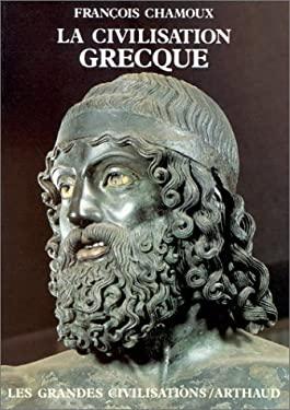 La Civilisation grecque à l'époque archaïque et classique