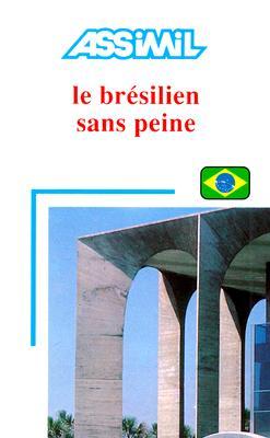 Le Bresilien Sans Peine 9782700501124