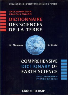 Comprehensice Dictionary of Earth Sciences: English-French / French-English 9782710807490