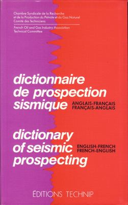 Dictionnaire de Prospection Sismique/Dictionary of Seismic Prospecting 9782710805274