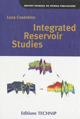 Integrated Reservoir Studies 9782710807971