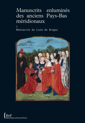 Manuscrits de Louis de Bruges 9782717723960
