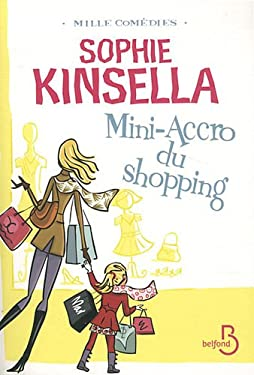 Mini-Accro du shopping - Kinsella, Sophie