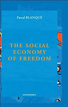 The Social Economy of Freedom 9782717860979