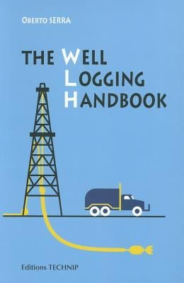 Well Logging Handbook 9782710809128