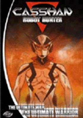 Casshan: Robot Hunter