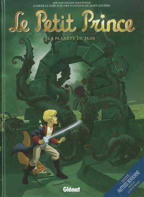 Le Petit Prince, Volume 4: La Planete de Jade 9782723485241