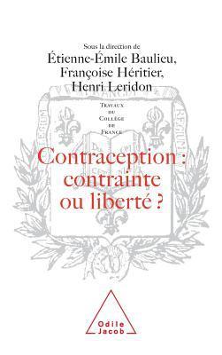 Contraception--Contrainte Ou Liberte?