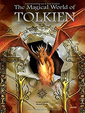 The Magical World of Tolkien 9782733821510