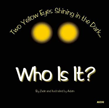 Who Is It?: Two Yellow Eyes Shining in the Dark 9782733821466