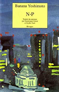 N.p (French Edition) - Banana Yoshimoto