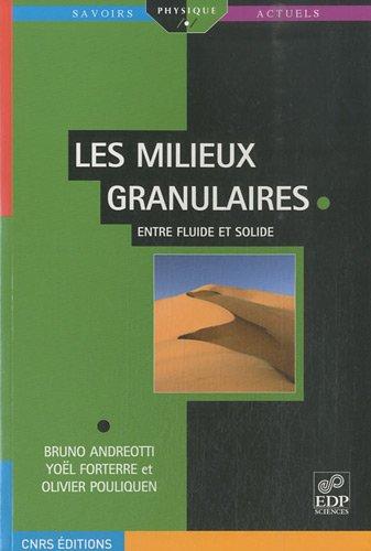 Les Milieux Granulaires Entre Fluide Et Solide 9782759800971