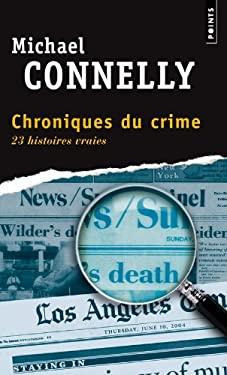 Chroniques Du Crime: Articles de Presse (1984-1992) = Crime Beat 9782757805305