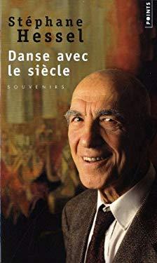 Danse Avec Le Siecle 9782757823637